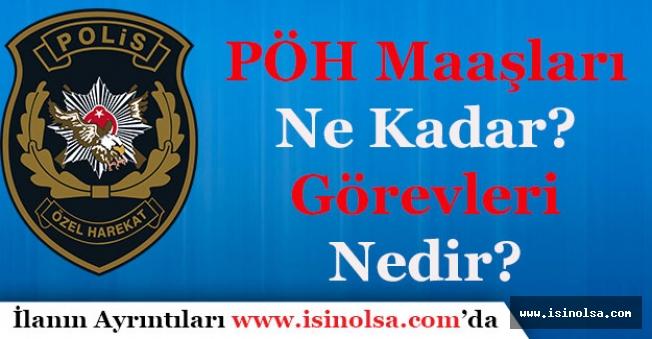 EGM Polis Özel Harekat (PÖH) 2018 Yılı Maaşları! PÖH Görevleri