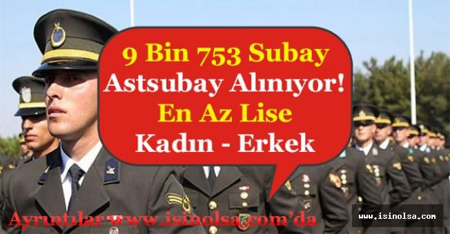 En Az Lise 9 Bin 753 Kadın ve Erkek Subay - Astsubay Alınıyor! Aranacak Şartlar Nedir?