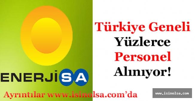 Enerjisa Türkiye Geneli Yüzlerce Personel Alıyor! Alınan Pozisyonlar ve Detaylar