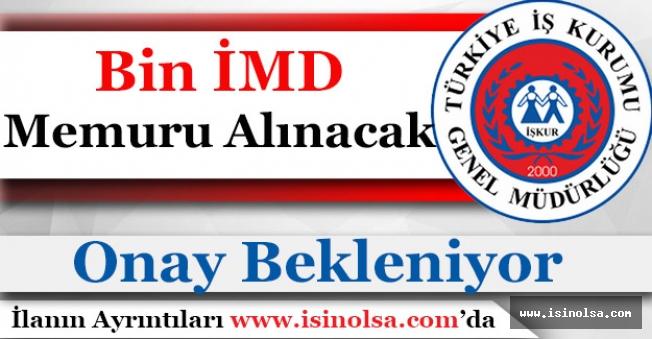 İŞKUR Bin (1.000) İMD Memuru Alacak! Onay Verilmesi Bekleniyor