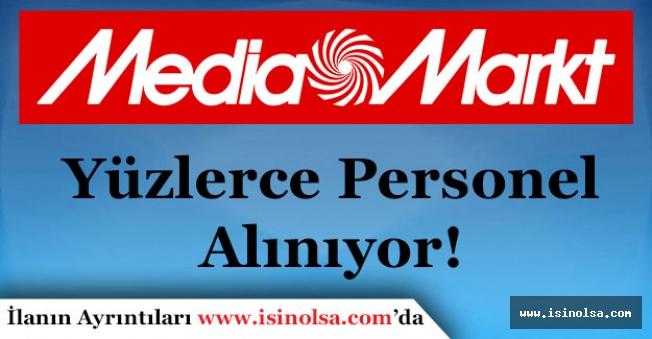 Media Markt Yüzlerce Personel Alıyor!