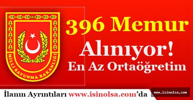 Milli Savunma Bakanlığı 396 Memur Alımı Başvuruları Sürüyor!