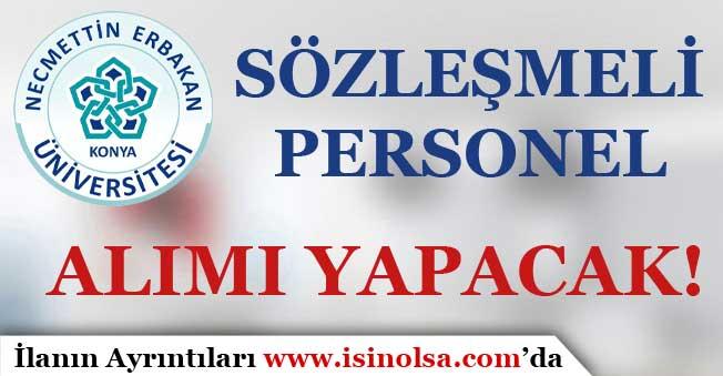 Necmettin Erbakan Üniversitesi Sözleşmeli Personel Alımı Yapacak!