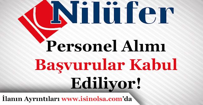 Nilüfer Turizm Personel Alımı Başvurularını Kabul Ediyor!