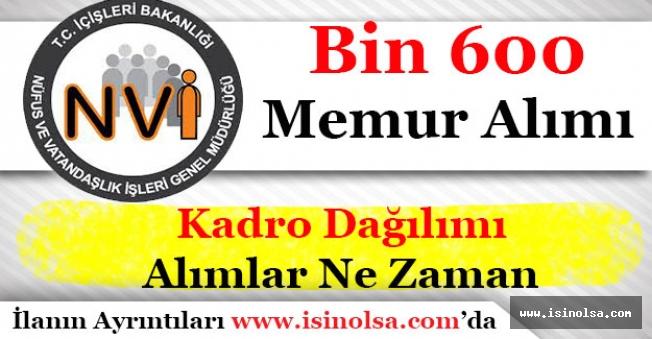 Nüfus ve Vatandaşlık İşleri Genel Müdürlüğü Bin 600 Memur Alımı Kadro Dağılımı!