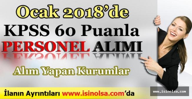 Ocak 2018'de KPSS 60 Puanla Memur Alımı Yapan Yerler