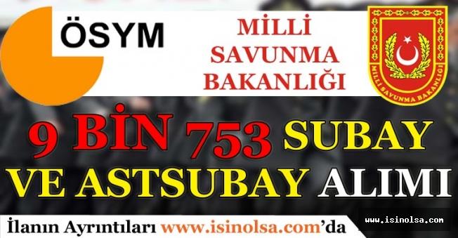 ÖSYM 9 Bin 753 Subay ve Astsubay Alımı İçin Başvuru Kılavuzu Yayımladı!