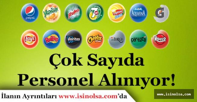PepsiCO Turkey Yüzlerce Personel Alımı Yapıyor!