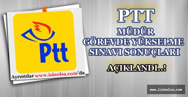 PTT İHS Müdür Görevde Yükselme Sonuçları Belli Oldu.