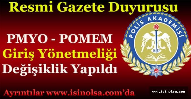 Resmi Gazete Duyurusu! PMYO ve POMEM Giriş Yönetmeliğinde Değişiklik Yapıldı!