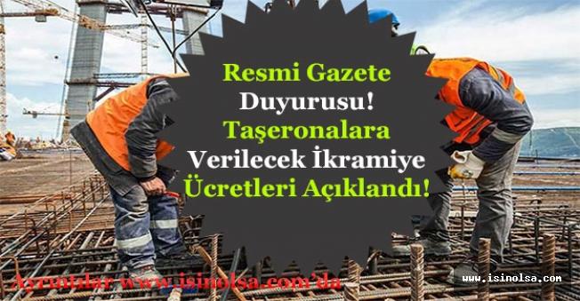 Resmi Gazete Duyurusu! Taşeronlara Ne Kadar İkramiye Ödemesi Yapılacak Açıklaması!