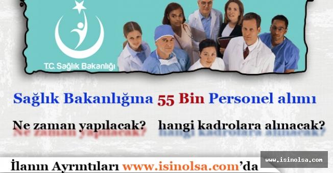 Sağlık Bakanlığına 55 Bin Personel Alımı Ne Zaman Yapılacak?