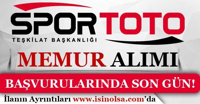 Spor Toto Teşkilatı Memur Alımı Başvurularında Son Gün!