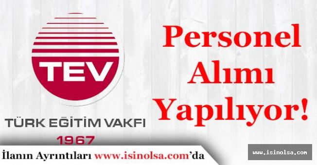 Türk Eğitim Vakfı En Az Ortaöğretim Mezunu Personel Alımı Yapıyor!