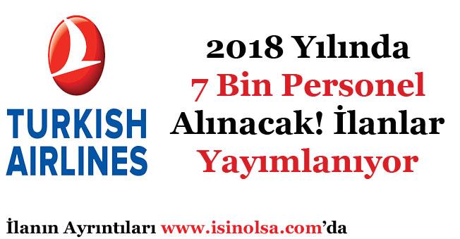 Türk Hava Yolları THY 2018 Yılı Boyunca 7 Bin Personel Alımı Yapacak!