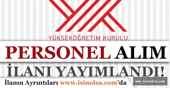 Yükseköğretim Kurulu Başkanlığı Sözleşmeli Personel Alım İlanı Yayımladı!