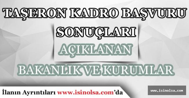 11 Şubat 2018 Tarihi İtibari ile Taşeron Kadro Başvuru Sonucunu Açıklayan Bakanlık ve Kurumlar