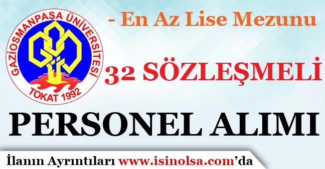 Gaziosmanpaşa Üniversitesi Sözleşmeli 32 Personel Alım İlanı Yayımladı!