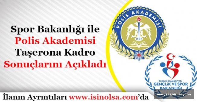 Gençlik ve Spor Bakanlığı ile Polis Akademisi Taşerona Kadro Başvuru Sonuçlarını Açıkladı!