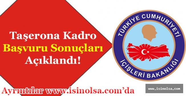 İçişleri Bakanlığı Taşerona Kadro Başvuru Sonuçları Açıklandı!