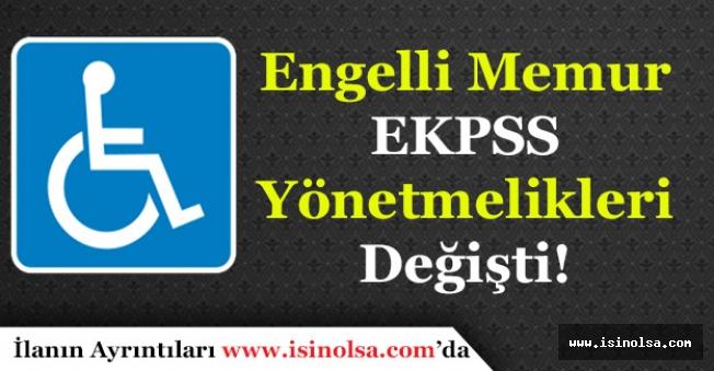 Resmi Gazete İlanı! Engelli Memur Olma ve EKPSS Yönetmeliği Değişti!