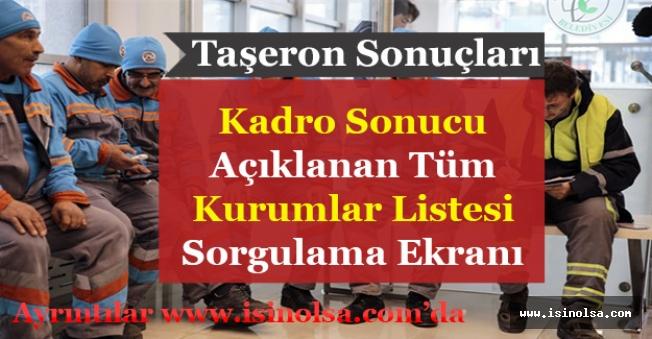 Taşerona Kadro Başvuru Sonuçları Açıklanıyor! Taşeron Sonucu Açıklanan Tüm Kurumların Listesi