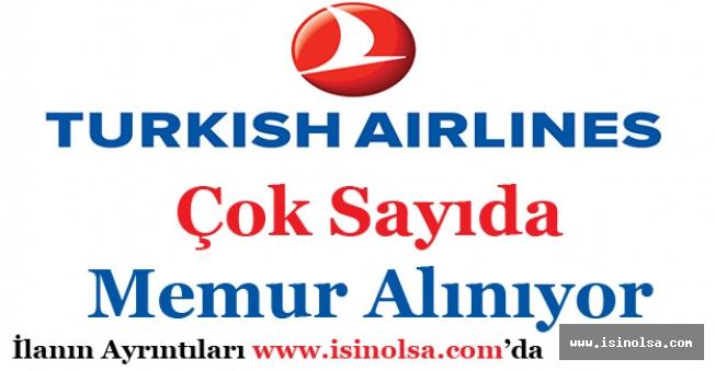 Türk Hava Yolları THY Memur ve Personel Alımı Yapıyor!