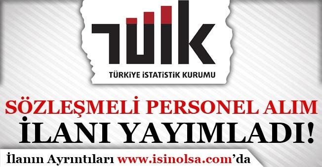 Türkiye İstatistik Kurumu ( TÜİK ) Sözleşmeli Personel Alım İlanı Yayımladı!
