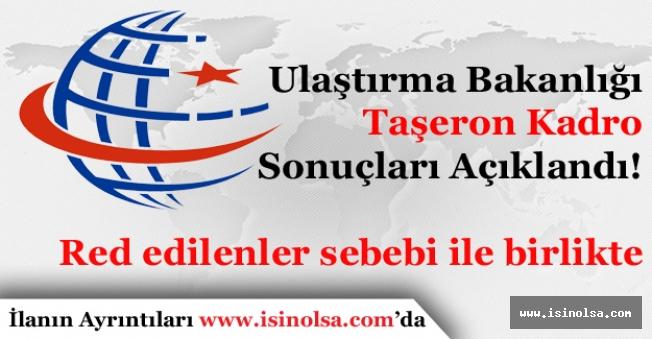 Ulaştırma Bakanlığı Taşeron Kadro Başvuru Sonuçları Açıklandı. Red Sebebi ile Birlikte!