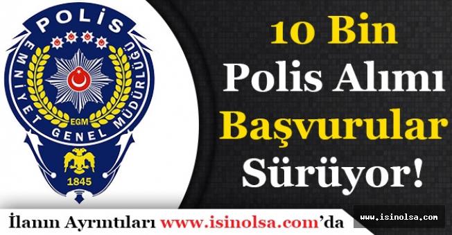 22. Dönem POMEM 10 Bin Polis Alımı Başvuruları Sürüyor!