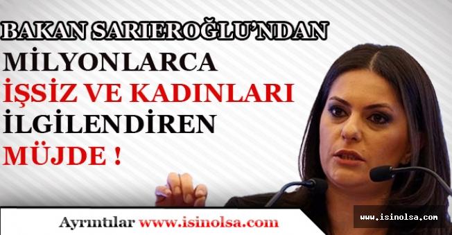 Çalışma Bakanı Milyonlarca İşsiz ve Kadınları İlgilendiren Önemli Açıklamalar!