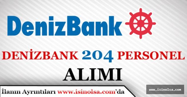 Denizbank İŞKUR ile Lise Mezunu 204 Personel Alımı yapıyor!