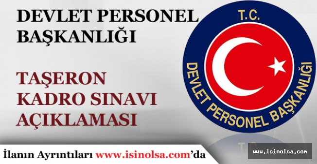 Devlet Personel Başkanlığından Taşeron Kadro Sınav Sonucu Açıklaması