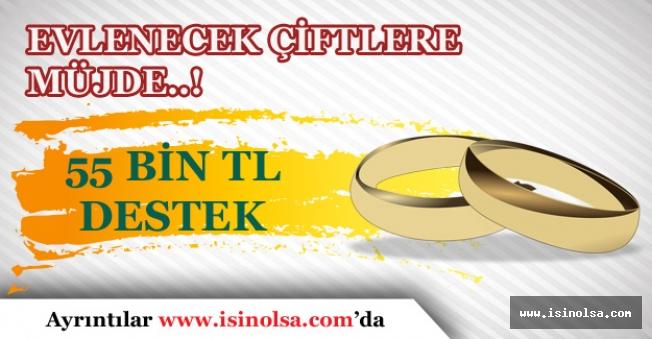 Evlenmek İsteyen Çiftlere Devletten 55 Bin TL Destek Müjdesi!