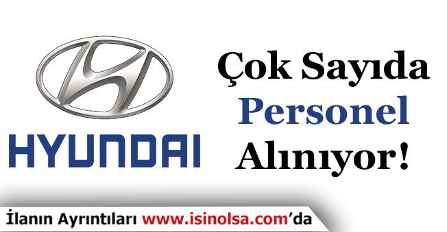 Hyundai Otomotiv Çok Sayıda Personel Alıyor!