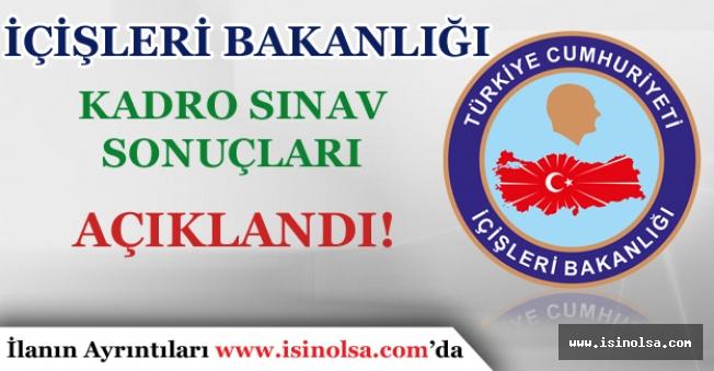İçişleri Bakanlığı Taşeron Kadro Sınav Sonuçları Açıklandı!