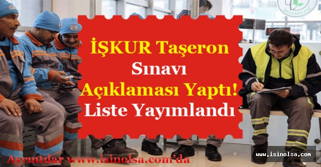 İŞKUR Taşerona Kadro Sınav Tarihlerini Açıkladı! İsim Listesi Yayımlandı