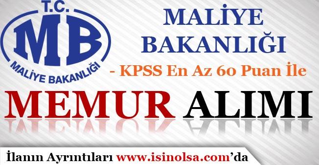 Maliye Bakanlığı MASAK KPSS 60 Puan İle Memur Alımı Yapıyor!