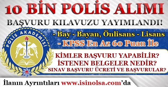 Polis Akademisi 10 Bin Polis Alımı Başvuru Kılavuzunu Yayımladı!