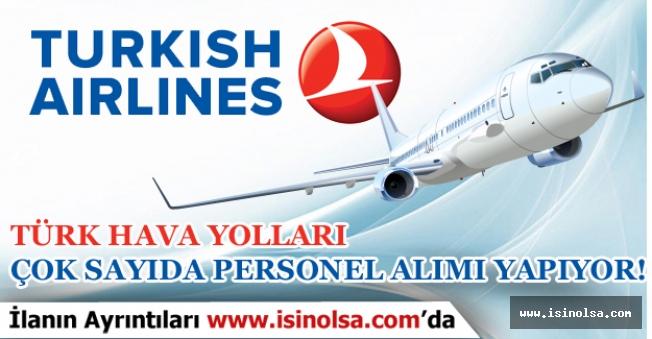 Türk Hava Yolları THY Çok Sayıda Tecrübeli, Tecrübesiz Personel Alımı yapıyor