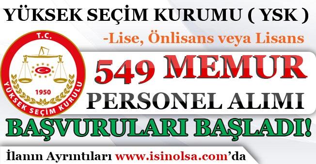YSK ( Yüksek Seçim Kurulu ) 549 Memur Personel Alımı Başvuruları Başladı! En Az Lise Mezunu
