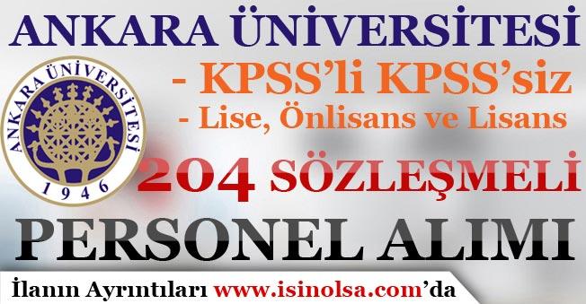 Ankara Üniversitesi 204 Sözleşmeli Personel Alım İlanı Yayımlandı! KPSS'li KPSS'siz