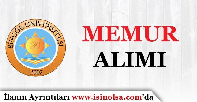 Bingöl Üniversitesi Memur Alım İlanı Yayımladı!