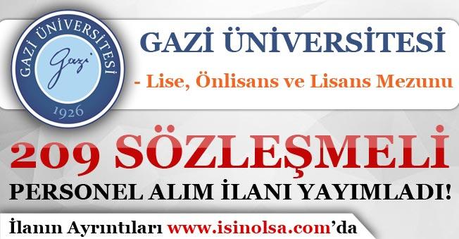 Gazi Üniversitesi 209 Sözleşmeli Personel Alım İlanı Yayımladı!