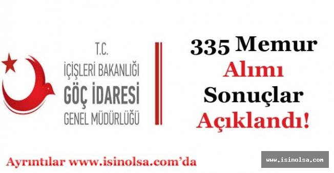 Göç İdaresi Genel Müdürlüğü 335 Memur Alımı Başvuru Sonuçları Açıklandı!