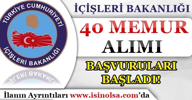 İçişleri Bakanlığı 40 Memur Alımı Yapıyor!