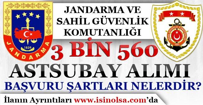 Jandarma ve Sahil Güvenlik Komutanlığı 3 Bin 3560 Astsubay Alımı! Başvuru Şartları Nelerdir?