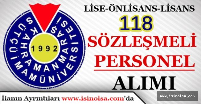 Kahramanmaraş Sütçü İmam Üniversitesi Lise-Önlisans-Lisans Mezunu 118 Personel Alacak!