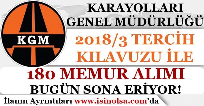 Karayolları Genel Müdürlüğü 180 Memur Alımı Başvuruları Bugün Son!