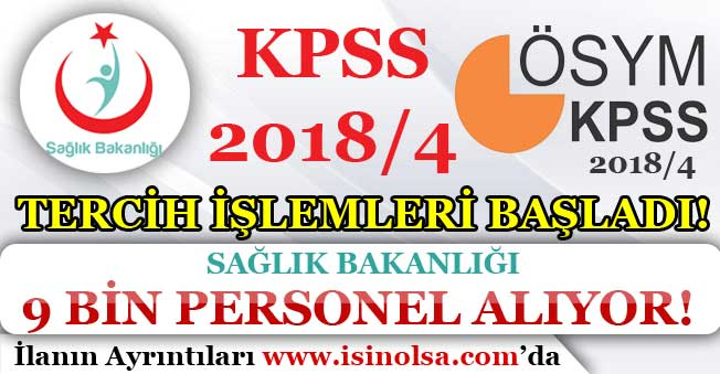 KPSS 2018/4 Tercih İşlemleri Başladı! Sağlık Bakanlığı 9 Bin Memur Personel Alıyor!